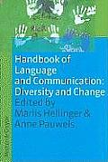 Handbooks of Applied Linguistics [Hal] #9: Handbook of Language and Communication: Diversity and Change