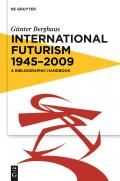 International Futurism 1945-2012: A Bibliographic Handbook