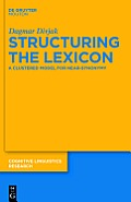 Structuring the Lexicon: A Clustered Model for near-synonymy