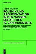 Reihe Germanistische Linguistik #291: Polemik Und Argumentation in Der Wissenschaft Des 19. Jahrhunderts: Eine Pragmalinguistische Untersuchung Der Auseinandersetzung Zwischen Carl Vogt Un