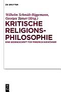 Kritische Religionsphilosophie: Eine Gedenkschrift Fa1/4r Friedrich Niewahner