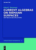 Current Algebras on Riemann Surfaces: New Results and Applications