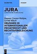 Ubungen in Internationalem Privatrecht Und Rechtsvergleichung