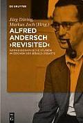 Alfred Andersch 'Revisited': Werkbiographische Studien Im Zeichen Der Sebald-Debatte