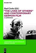 The Lives of Others and Contemporary German Film: A Companion