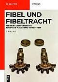 Fibel Und Fibeltracht: Mit Einem Neuen Vorwort