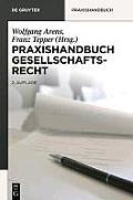 Praxishandbuch Gesellschaftsrecht (de Gruyter Praxishandbuch)