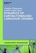 Dynamics of Contact-Induced Language Change
