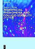 Interfacial Phenomena and Colloid Stability: Basic Principles, Volume 1