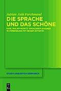 Die Sprache Und Das Schone: Karl Philipp Moritz' Sprachreflexionen in Verbindung Mit Seiner Asthetik