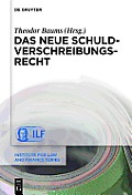 Institute for Law and Finance #11: Das Neue Schuldverschreibungsrecht