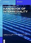 Handbook of Intermediality: Literature -- Image -- Sound -- Music