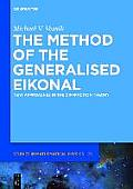The Method of the Generalized Eikonal: New Approaches in the Diffraction Theory