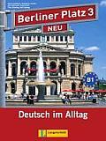 Berliner Platz 3 Neu - Lehr- Und Arbeitsbuch 3 Mit 2 Audio-cds Und