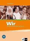 Wir. Grundkurs Deutsch Für Junge Lerner 2. Arbeitsbuch
