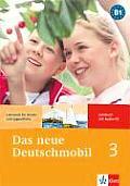 Das Neue Deutschmobil: Lehrbuch 3 - With CD (09 Edition)