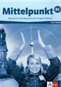 Mittelpunkt Deutsch Als Fremdsprache Fuer Fortgeschrittene Arbeitsbuch Mit Audio CD