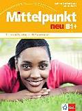 Mittelpunkt. Lehr- Und Arbeitsbuch + Audio-cd Zum Arbeitsbuch B1+