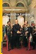 Geschichte Europas 1850-1918