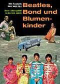 Beatles Bond & Blumenkinder