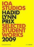 99 Ioa Studios Zaha Hadid Greg Lynn Wolf D Prix Selected Student Works 2009 Architecture Is Pornography