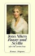 Fanny Und Scylla Oder Die Zweite Frau by Joan Aiken