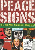 Peace Signs The Anti War Movement Illustrated