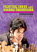 Progress in Chess #32: Fighting Chess with Hikaru Nakamura: An American Chess Career in the Footsteps of Bobby Fischer
