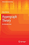 Hypergraph Theory: An Introduction (Mathematical Engineering)