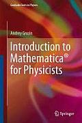 Introduction to Mathematica(r) for Physicists