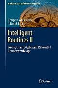 Intelligent Routines II: Solving Linear Algebra and Differential Geometry with Sage