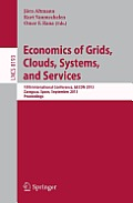 Economics of Grids, Clouds, Systems, and Services: 10th International Conference, Gecon 2013, Zaragoza, Spain, September 18-20, 2013, Proceedings
