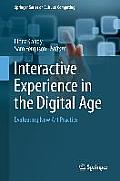 Interactive Experience in the Digital Age: Evaluating New Art Practice