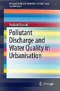 Pollutant Discharge and Water Quality in Urbanisation (Springerbriefs in Water Science and Technology)