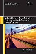 Sxi - Springer for Innovation / Sxi - Springer Per L'Innovaz #11: Analytical Decision-Making Methods for Evaluating Sustainable Transport in European Corridors