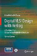 Digital VLSI Design with Verilog: A Textbook from Silicon Valley Polytechnic Institute