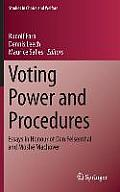 Voting Power and Procedures: Essays in Honour of Dan Felsenthal and Moshe Machover (Studies in Choice and Welfare)
