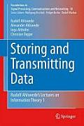 Storing and Transmitting Data: Rudolf Ahlswede S Lectures on Information Theory 1