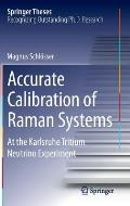 Accurate Calibration of Raman Systems: At the Karlsruhe Tritium Neutrino Experiment (Springer Theses)