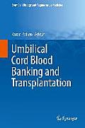 Umbilical Cord Blood Banking and Transplantation (Stem Cell Biology and Regenerative Medicine)