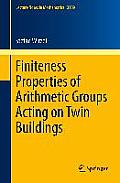 Lecture Notes in Mathematics #2109: Finiteness Properties of Arithmetic Groups Acting on Twin Buildings