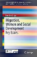 Springerbriefs on Pioneers in Science and Practice / Texts a #11: Migration, Women and Social Development: Key Issues