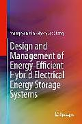 Design and Management of Energy-Efficient Hybrid Electrical Energy Storage Systems: Design Optimization and Implementation