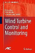 Wind Turbine Control and Monitoring (Advances in Industrial Control)