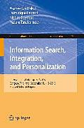 Information Search, Integration, and Personalization: International Workshop, Isip 2013, Bangkok, Thailand, September 16--18, 2013. Revised Selected P