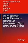 Lecture Notes in Electrical Engineering #322: The Proceedings of the Third International Conference on Communications, Signal Processing, and Systems