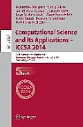 Computational Science and Its Applications - Iccsa 2014: 14th International Conference, Guimaraes, Portugal, June 30 - July 3, 204, Proceedings, Part