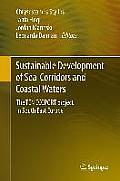 Sustainable Development of Sea-Corridors and Coastal Waters: The Ten Ecoport Project in South East Europe