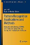 Advances in Intelligent Systems and Computing #318: Pattern Recognition Applications and Methods: International Conference, Icpram 2013 Barcelona, Spain, February 15-18, 2013 Revised Selected Papers