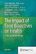 The Impact of Food Bio-Actives on Gut Health: In Vitro and Ex Vivo Models
